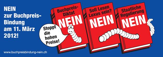 Nein zur Buchpreisbindung am 11. März 2012.