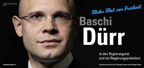 Plakat Baschi Dürr Regierungsratswahlen 2012